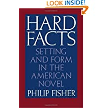 Hard Facts: Setting and Form in the American Novel
