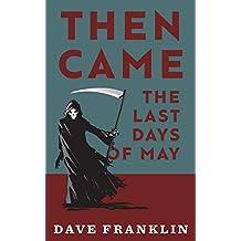 Then Came The Last Days Of May: A Supernatural Novella