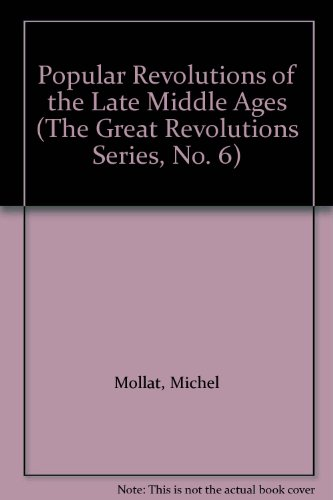 Popular Revolutions of the Late Middle Ages