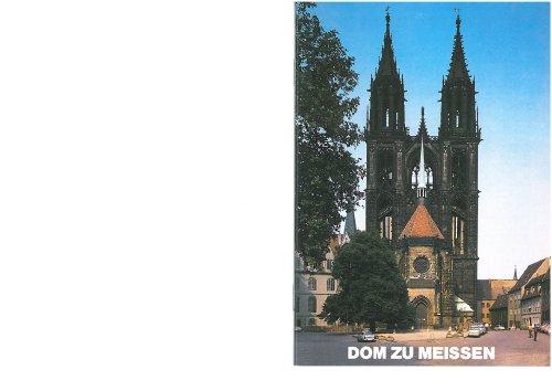 Meißen: Dom (Kleine Kunstführer / Kleine Kunstführer / Kirchen u. Klöster, Band 1851)