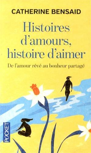 HISTOIRES D'AMOURS HISTOIRE