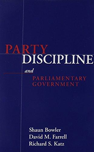 Party Discipline Parliamentary Governm (Parliaments & Legislatures S.) por Shaun Bowler