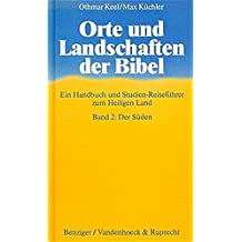 Orte und Landschaften der Bibel, in 5 Bdn., Bd.2, Der Süden