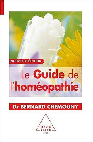 Le Guide de l'homéopathie par Bernard Chemouny
