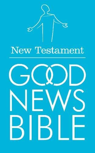 New Testament (Good News Bible Translation) (Bible Gnb)
