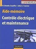 Aide-memoire de Controle Electrique et Maintenance by Stauffer