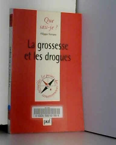La Grossesse et les Drogues