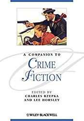 A Companion to Crime Fiction (Blackwell Companions to Literature and Culture, Band 66)