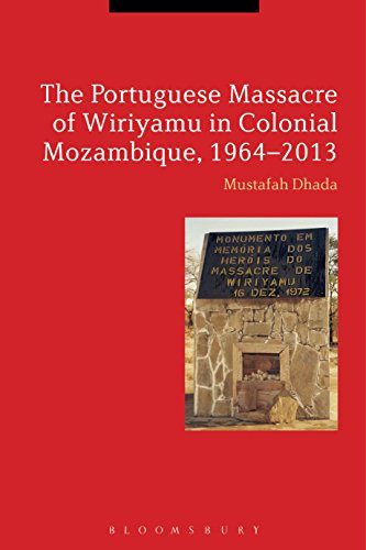 The Portuguese Massacre of Wiriyamu in Colonial Mozambique ...