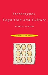 Stereotypes, Cognition Culture (Psychology Focus)