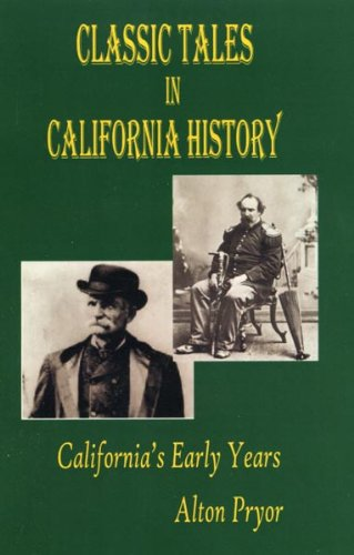 classic-tales-in-california-history-english-edition