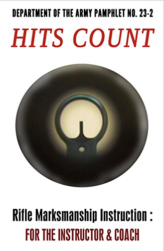 hits-count-us-army-marksmanship-pamphlet-23-2-english-edition