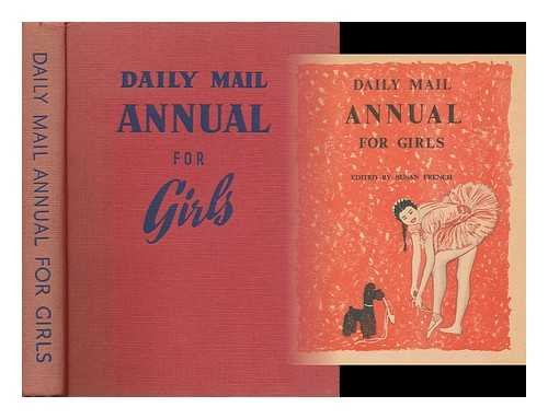 Daily Mail Annual for Girls/Edited by Susan French