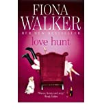 [(Love Hunt)] [Author: Fiona Walker] published on (May, 2010) - Fiona Walker