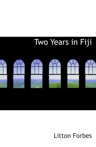 Two Years in Fiji