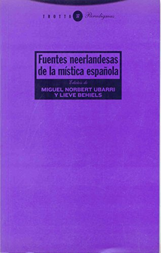 Descargar Libro Fuentes Neerlandesas De La Mística Española (Estructuras y Procesos. Religión) de Miguel Norbert Ubarri