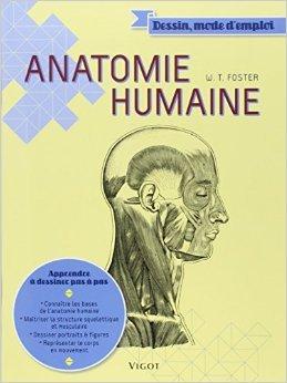 Anatomie humaine de Walter Foster,Simone Honnorat (Traduction) ( 12 mars 2015 )