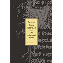 Editing Piers Plowman: The Evolution of the Text (Cambridge Studies in Medieval Literature) by Charlotte Brewer (2008-08-21)