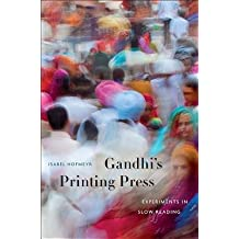 [(Gandhi's Printing Press: Experiments in Slow Reading)] [Author: Isabel Hofmeyr] published on (March, 2013)