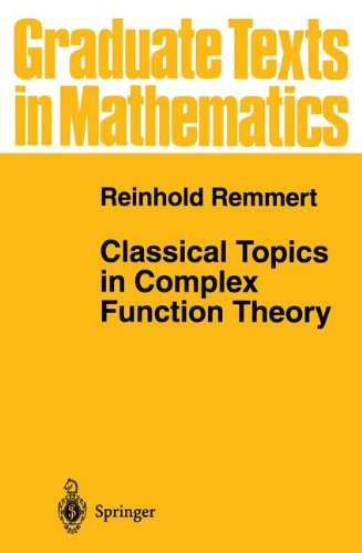 Classical Topics in Complex Function Theory (Graduate Texts in Mathematics) por Reinhold Remmert
