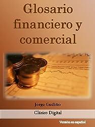 Glosario financiero y comercial (Spanish Edition)