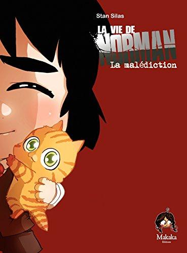 La vie de Norman - Tome 5 - La malédiction par Stan Silas
