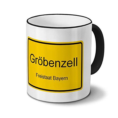 Städtetasse Gröbenzell - Design Ortsschild - Stadt-Tasse, Kaffeebecher, City-Mug, Becher, Kaffeetasse - Farbe Schwarz