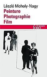 Peinture, photographie, film et autres écrits sur la photographie