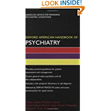 Oxford American Handbook of Psychiatry (Oxford American Handbooks in Medicine)