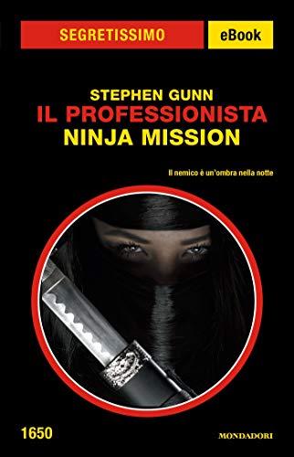 Il Professionista - Ninja Mission (Segretissimo) (Italian ...