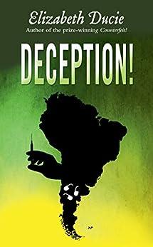 Deception! (Suzanne Jones Book 2) by [Ducie, Elizabeth]