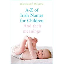 A- Z of Irish Names for Children
