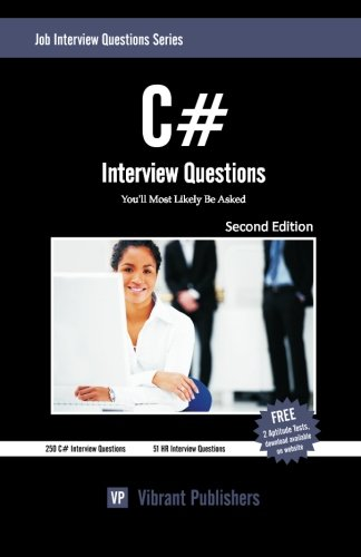 C# Interview Questions You'll Most Likely be Asked: Volume 1