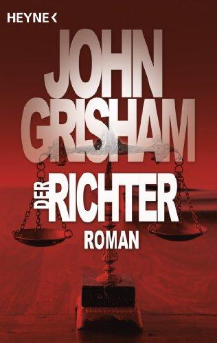 Buchseite und Rezensionen zu 'Der Richter: Roman' von John Grisham