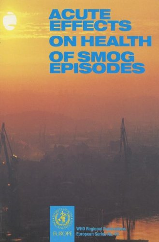 Acute Effects on Health of Smog Episodes: