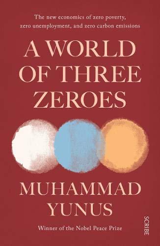 A World Of Three Zeroes por Muhammad Yunus