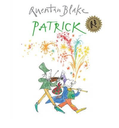 [(Patrick)] [ By (author) Quentin Blake ] [September, 2010]