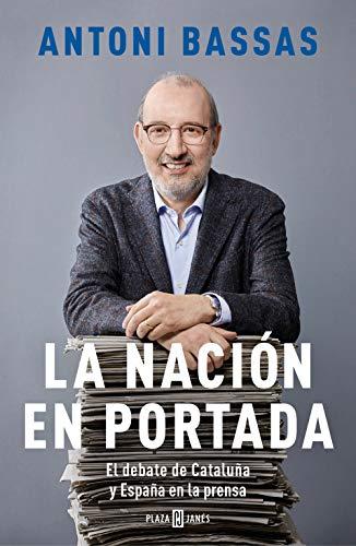 La nación en portada de Antoni Bassas