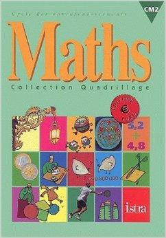 Maths CM2 de Christine Faux,Jean Hanry,Erik Dernoncourt ( 17 juillet 2001 )