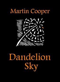 Dandelion Sky by [Cooper, Martin]