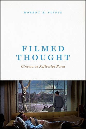 Filmed Thought - Cinema as Reflective Form