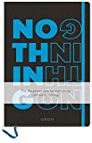 Notizbuch Nothing blau: For the person who has everything and wants nothing. 12,3 x 17,7 cm. Hardcover (GROH Design)