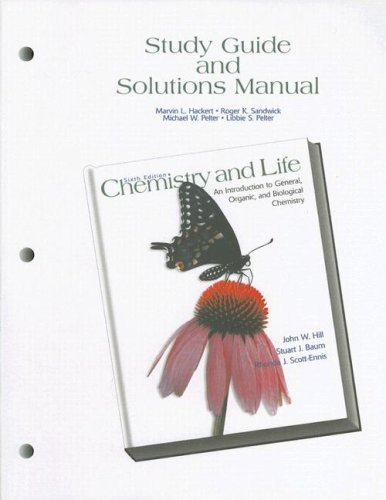 Study Guide and Partial Solutions Manual for Chemistry and Life: An Introduction to General, Organic and Biological Chemistry by Marvin Hackert (2000-10-06)