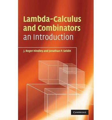 [ { Lambda-Calculus and Combinators: An Introduction } ] BY ( Author ) Jul-2008 [ Hardcover ]
