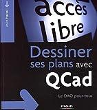 Dessiner ses plans avec QCad: Le DAO pour tous...