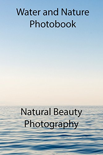 water-and-nature-photography-photo-book-english-edition