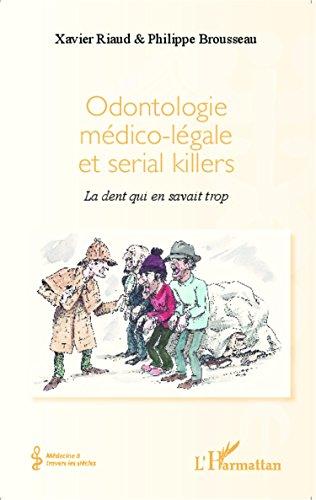 Odontologie médico-légale et serial killers