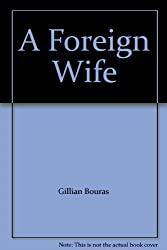 A Foreign Wife
