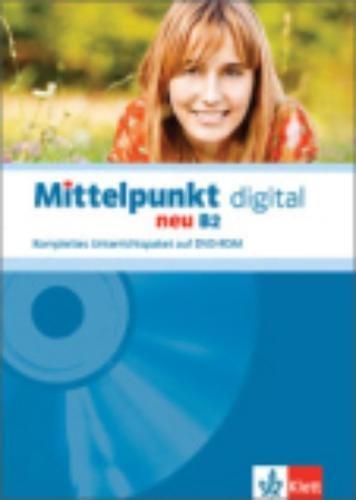 Mittelpunkt neu B2 digital: Deutsch als Fremdsprache für Fortgeschrittene. DVD-ROM (Mittelpunkt neu...