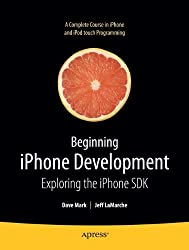 Beginning iPhone Development: Exploring the iPhone SDK